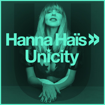 Hanna Hais - Unicity (Trippy Mix)