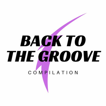 Various Artists - Back to the Groove Compilation