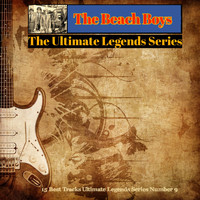 The Beach Boys - The Beach Boys / The Ultimate Legends Series (15 Best Tracks Ultimate Legends Series Number 9 [Explicit])