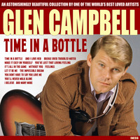 Glen Campbell - Glen Campbell - Time in a Bottle