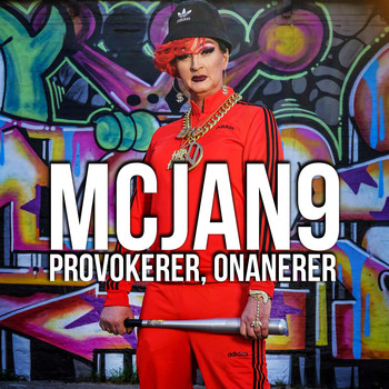 MC JAN9 - Provokerer, Onanerer (Explicit)