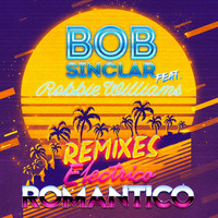 Bob Sinclar - Electrico Romantico (Remixes)