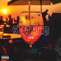 Cold - Stanco (Explicit)