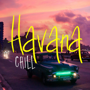 Various Artists - Havana Chill