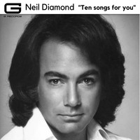 Neil Diamond - Ten Songs for You