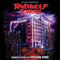 Richard Band - Ravenwolf Towers (Original Motion Picture Soundtrack)