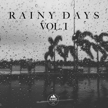 Alanos - Rainy Days Vol. 1