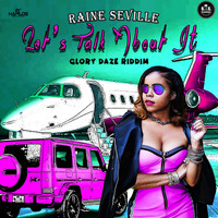 Raine Seville - Let's Talk About It (Explicit)