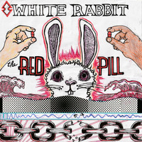 White Rabbit - The Red Pill