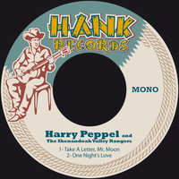 Harry Peppel & The Shenandoah Valley Rangers - Take a Letter, Mr. Moon