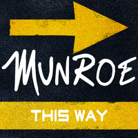 Munroe - This Way