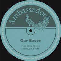 Gar Bacon - The Ghost of Love