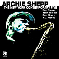 Archie Shepp - The New York Contemporary Five