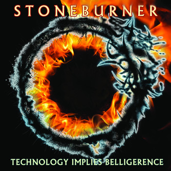 Stoneburner - Technology Implies Belligerence