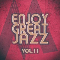 Various Artists - Enjoy Great Jazz, Vol. 11