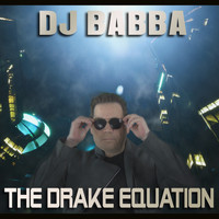 DJ Babba - The Drake Equation