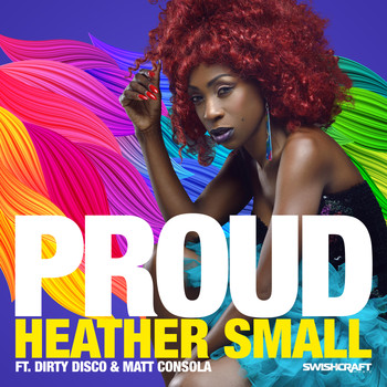 Heather Small - Proud (Remixes Part 1)