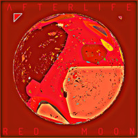 Afterlife - Red Moon