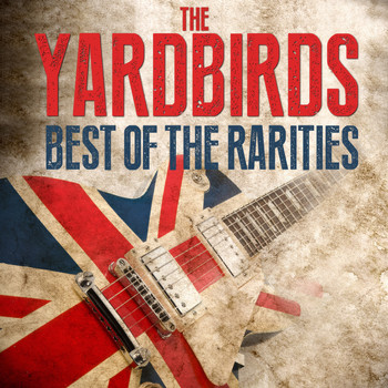 The Yardbirds - The Yardbirds - Best Of The Rarities