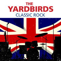 The Yardbirds - The Yardbirds - Classic Rock