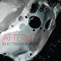 Afterlife - Electrosensitive (Remastered)