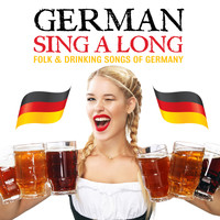 The Vienna Male Choir, The Vienna Symphony Horn Quartet, The Hamburg Singing Society - German Sing-along - Folk and Drinking Songs of Germany