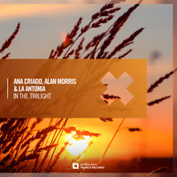 Ana Criado, Alan Morris & La Antonia - In The Twilight