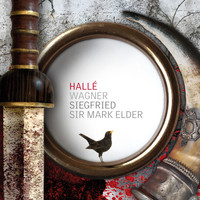 Hallé & Sir Mark Elder - Wagner Siegfried
