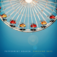 Peppermint Heaven - Sunshine Days