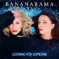 Bananarama - Looking for Someone