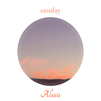 Alexis - Sunday Tune