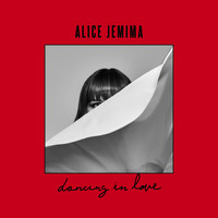 Alice Jemima - Dancing in Love