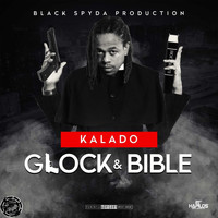 Kalado - Glock & Bible (Explicit)