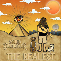 Sound Destroyer - The Realest