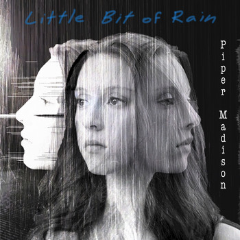 Piper Madison - Little Bit of Rain