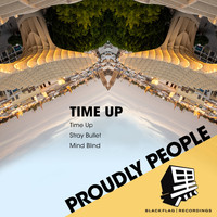 Proudly People - Time Up