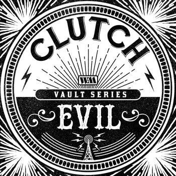 Clutch - Evil (The Weathermaker Vault Series)