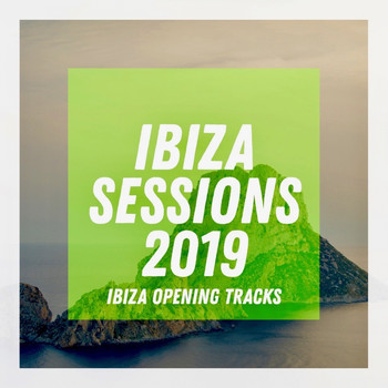 Various Artists - Ibiza Sessions 2019 (Explicit)