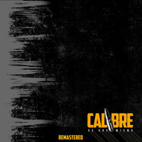 Calibre - Tu Forma de Ser (Remastered)