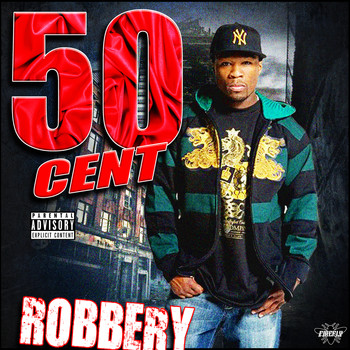 50 Cent - Robbery (Explicit)