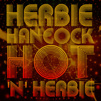 Herbie Hancock - Hot 'n Herbie