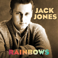Jack Jones - Rainbows