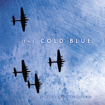 Richard Thompson - The Cold Blue (Original Motion Picture Soundtrack Score)
