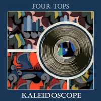 Four Tops - Kaleidoscope
