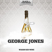 George Jones - Warm Red Wine