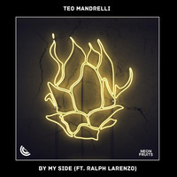 Teo Mandrelli - By My Side (feat. Ralph Larenzo)