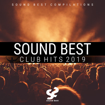 Various Artists - Sound Best Club Hits 2019 (Explicit)