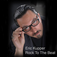 Eric Kupper - Rock To The Beat
