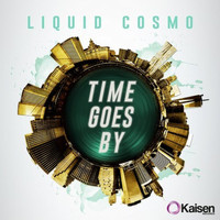 Liquid Cosmo - Time Goes By