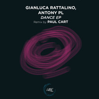 Gianluca Rattalino and Antony PL - Dance EP